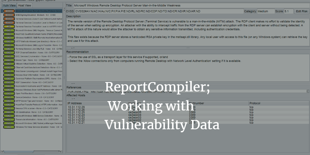ReportCompiler - Working with Vulnerability Data