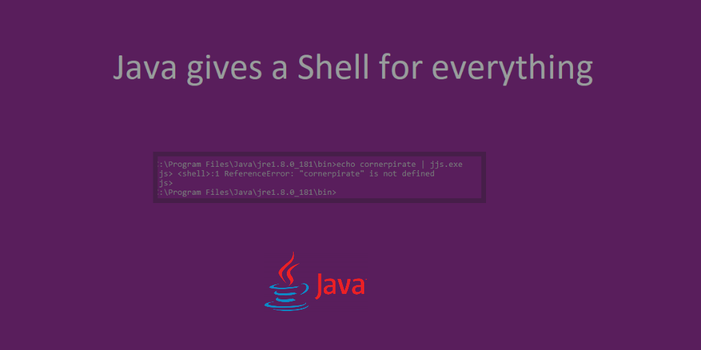 Java gives a Shell for everything